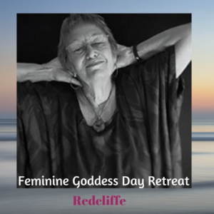 Feminine Goddess Day Retreat – Redcliffe