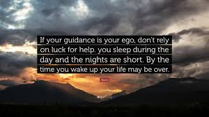 waking up to ego, Rumi quote